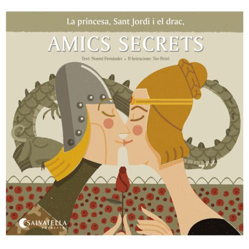 La princesa, Sant Jordi i el drac, amics secrets La princesa, Sant Jordi i el drac, amics secrets