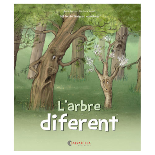 L'arbre diferent (L'autoestima)