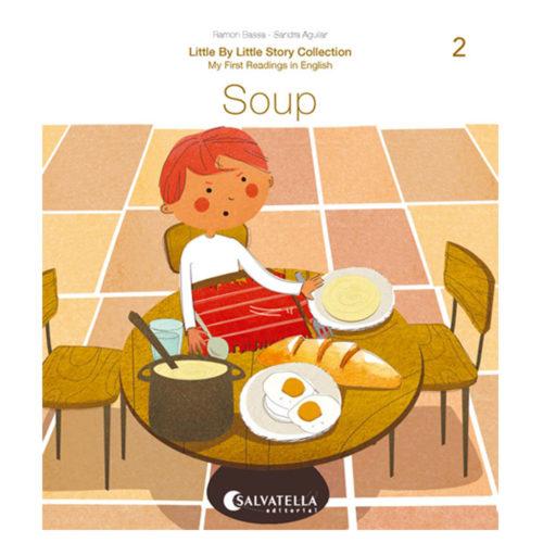 Little by little 2.-Soup