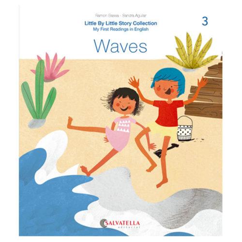 Little by little 3.-Waves