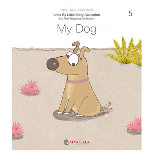 Little by little 5.-My Dog