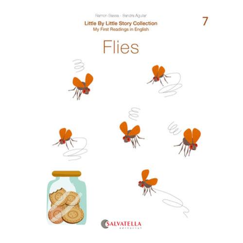 Little by little 7.-Flies