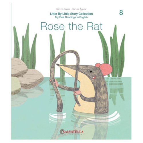 Little by little 8.-Rose the Rat