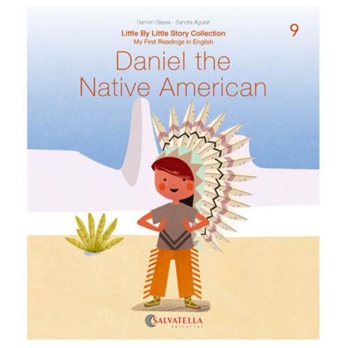 Little by little 9.-Daniel the Native American