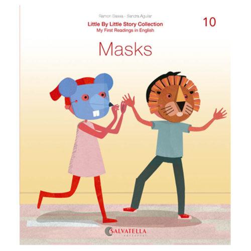 Little by little 10.-Masks