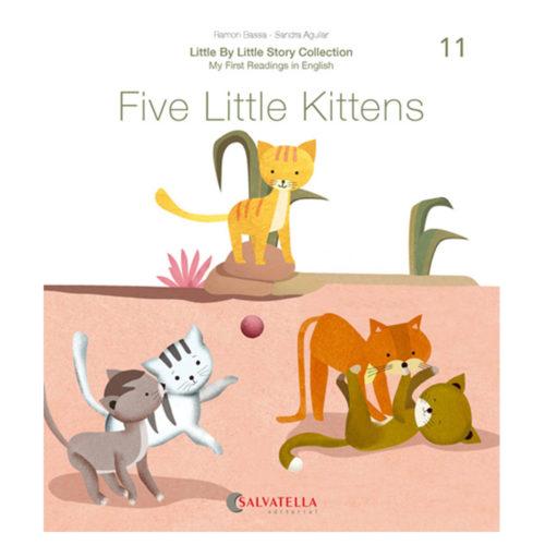 Little by little 11.-Five Little Kittens