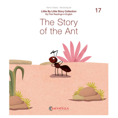Little by little 17.-The Story of the Ant