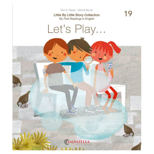 Little by little 19.-Let's Play...
