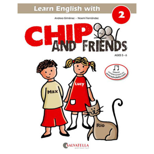 Chip and Friends 2