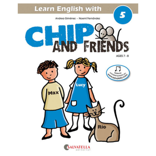 Chip and Friends 5