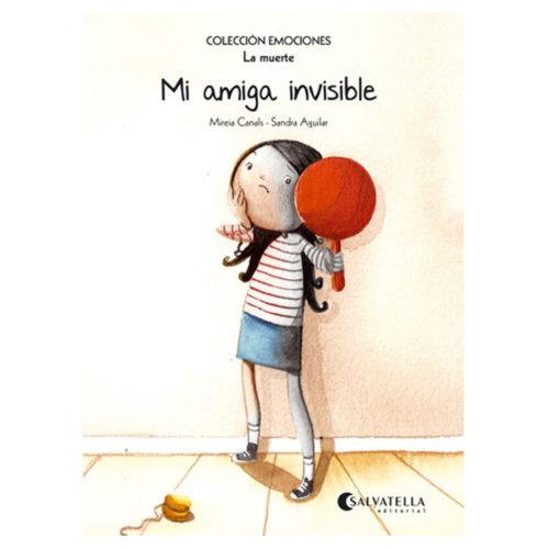 Emociones: 1 - Mi amiga invisible (La muerte)