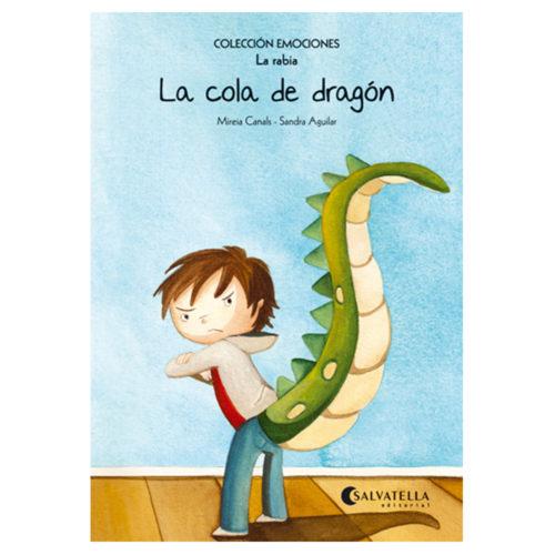 Emociones: 2 - La cola de dragón (La rabia)