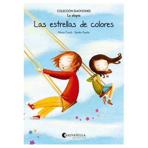 Emociones: 3 - Las estrellas de colores (La alegría)