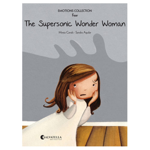 Emotions 5: The Supersonic Wonder Woman (Fear)