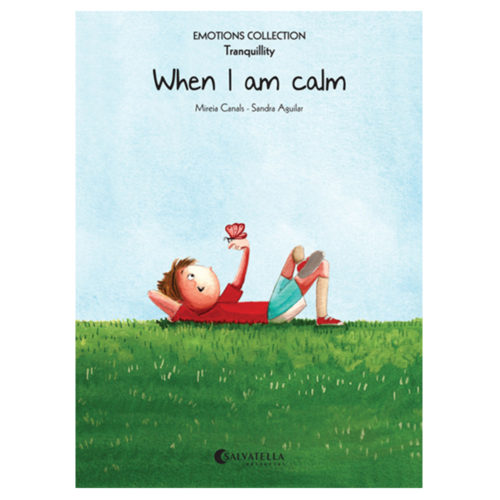 Emotions 9: When I am calm (Tranquillity)