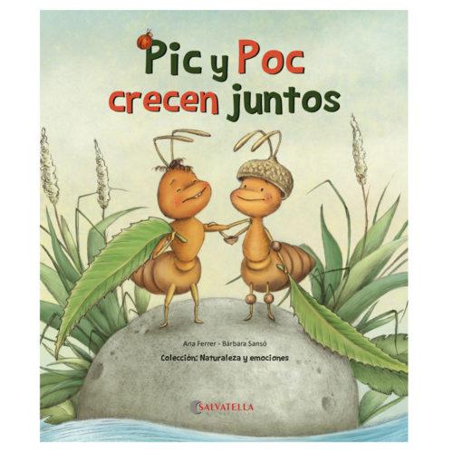 Pic y Poc crecen juntos (La autonomía)