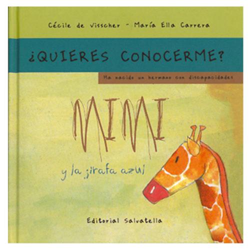¿Quieres conocerme? Mimi y la jirafa azul