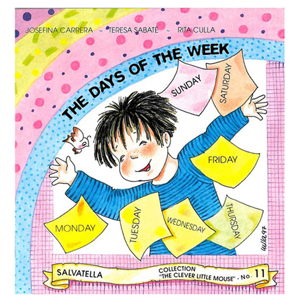 The clever 11. The days of the week