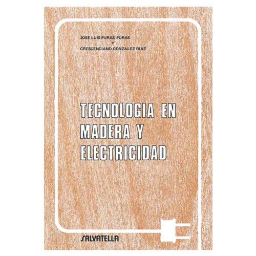 Tecnología en madera y electricidad