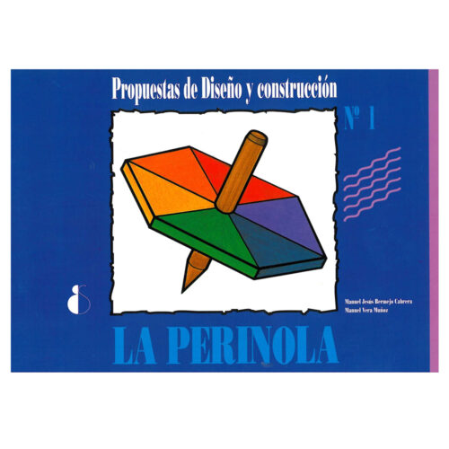 Propuestas 1. La perinola