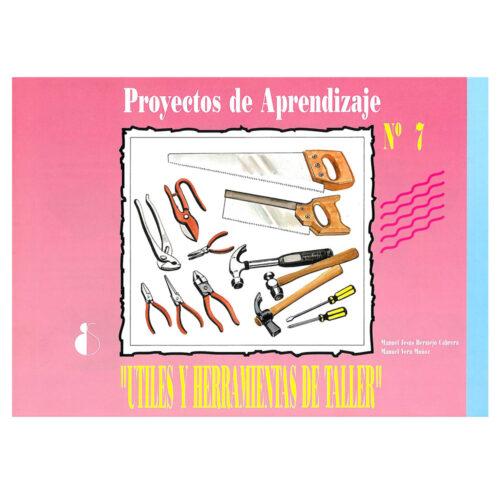 Propuestas 7. Útiles y herramientas de taller