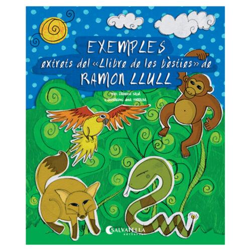 Exemples extrets del «Llibre de les bèsties» de Ramon Llull